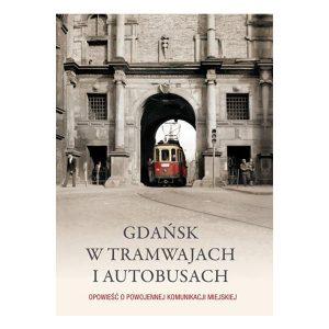 Gdańsk w tramwajach i autobusach