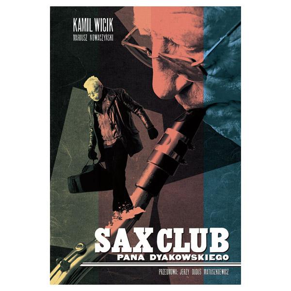 Sax Club Pana Dyakowskiego