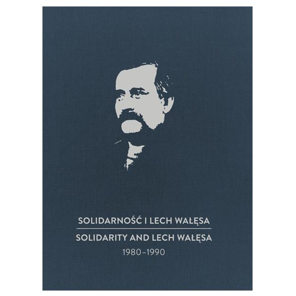Solidarność i Lech Wałęsa 1980-199-